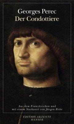 Der Condottiere - Perec, Georges