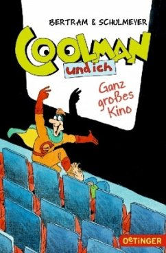 Ganz großes Kino / Coolman und ich Bd.3