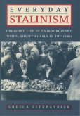 Everyday Stalinism (eBook, ePUB)