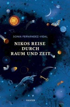 Nikos Reise durch Raum und Zeit - Fernández-Vidal, Sonia