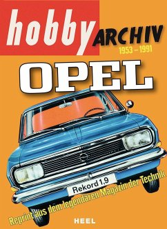 Hobby Archiv Opel 1953-1991