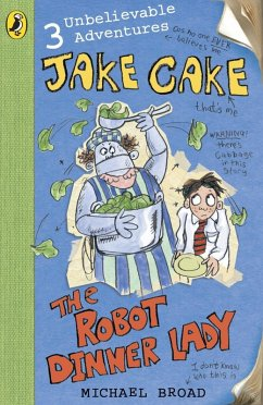 Jake Cake: The Robot Dinner Lady