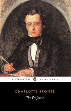 The Professor (eBook, ePUB) - Bronte, Charlotte