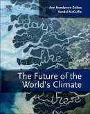 The Future of the World's Climate (eBook, ePUB)