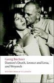 Danton's Death, Leonce and Lena, Woyzeck (eBook, ePUB)