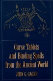 Curse Tablets and Binding Spells from the Ancient World (eBook, ePUB)