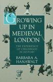 Growing Up in Medieval London (eBook, ePUB)