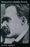 Nietzsche's Middle Period (eBook, PDF)
