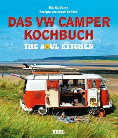 Das VW Camper Kochbuch - Dorey, Martin; Randell, Sarah