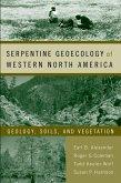 Serpentine Geoecology of Western North America (eBook, PDF)