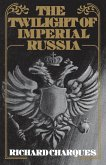 The Twilight of Imperial Russia (eBook, PDF)