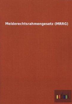 Melderechtsrahmengesetz (MRRG)