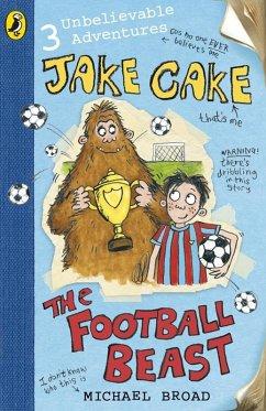 Jake Cake: The Football Beast