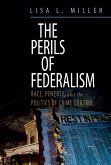 The Perils of Federalism (eBook, PDF)