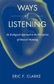Ways of Listening (eBook, PDF)