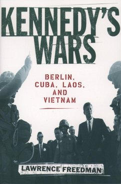 Kennedy's Wars (eBook, ePUB) - Freedman, Lawrence