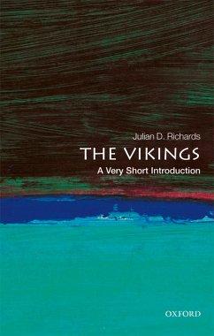 The Vikings: A Very Short Introduction (eBook, PDF) - Richards, Julian D.