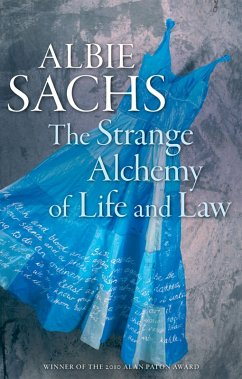 The Strange Alchemy of Life and Law (eBook, PDF) - Sachs, Albie