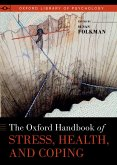 The Oxford Handbook of Stress, Health, and Coping (eBook, PDF)