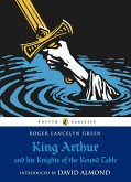 King Arthur and His Knights of the Round Table (eBook, ePUB)