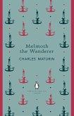 Melmoth the Wanderer (eBook, ePUB)