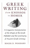 Greek Writing from Knossos to Homer (eBook, PDF)
