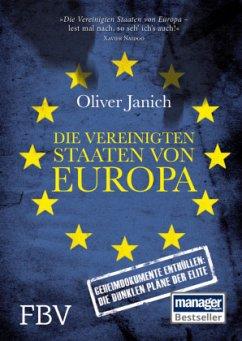 Die Vereinigten Staaten von Europa - Janich, Oliver
