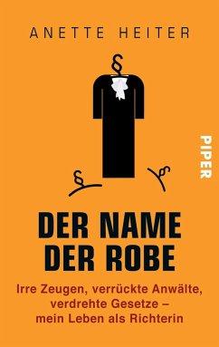 Der Name der Robe - Heiter, Anette