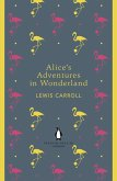 Alice's Adventures in Wonderland and Through the Looking Glass (eBook, ePUB)