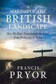 The Making of the British Landscape (eBook, ePUB)