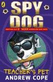 Spy Dog Teacher's Pet (eBook, ePUB)