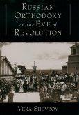Russian Orthodoxy on the Eve of Revolution (eBook, ePUB)