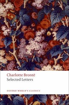 Selected Letters (eBook, ePUB) - Brontë, Charlotte