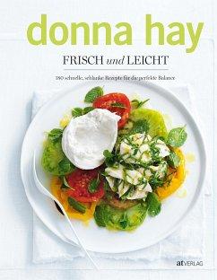 Frisch und leicht - Hay, Donna
