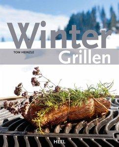 Wintergrillen - Heinzle, Tom