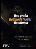 Das große Godmode Trader Handbuch