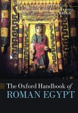 The Oxford Handbook of Roman Egypt (eBook, ePUB)