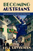 Becoming Austrians (eBook, PDF)