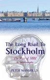 The Long Road to Stockholm (eBook, ePUB)