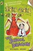 Jake Cake: The School Dragon (eBook, ePUB)