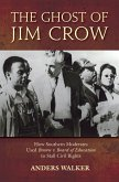 The Ghost of Jim Crow (eBook, PDF)