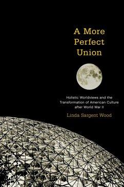 A More Perfect Union (eBook, PDF) - Wood, Linda Sargent