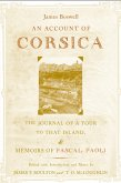An Account of Corsica, the Journal of a Tour to That Island; and Memoirs of Pascal Paoli (eBook, PDF)