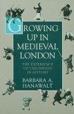 Growing Up in Medieval London (eBook, PDF)