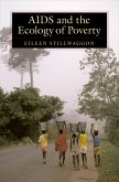 AIDS and the Ecology of Poverty (eBook, PDF)