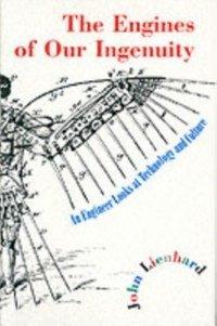 Engines of Our Ingenuity (eBook, PDF) - Lienhard, John H.