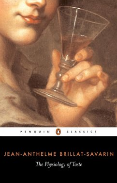 The Physiology of Taste (eBook, ePUB) - Brillat-Savarin, Jean-Anthelme