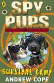 Spy Pups: Survival Camp (eBook, ePUB)