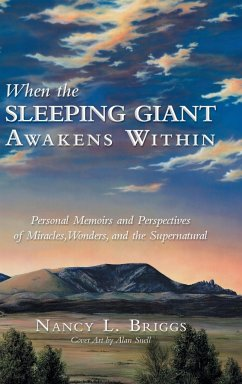 When the Sleeping Giant Awakens Within - Briggs, Nancy L.