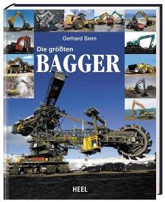 Die größten Bagger - Siem, Gerhard